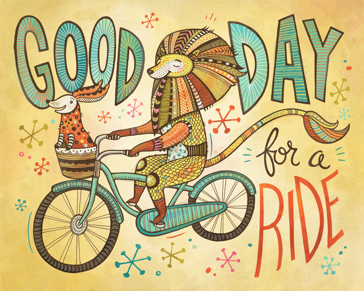 valentines day quotes for my mom - New Print Good Day for a Ride Anni Betts Illustrates